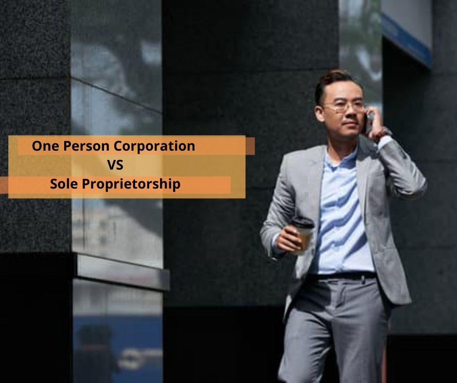 OPC VS Sole Proprietorship